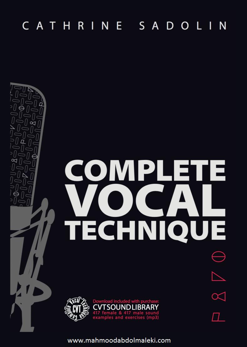 متد Complete Vocal Technique ) CVT ) در آواز و صداسازی چیست؟